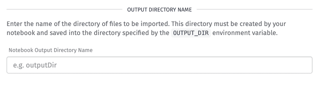 Notebook Outputs Directory Name